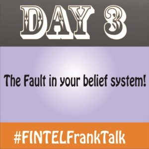 FINTEL Frank Talk – DAY 3 of 10