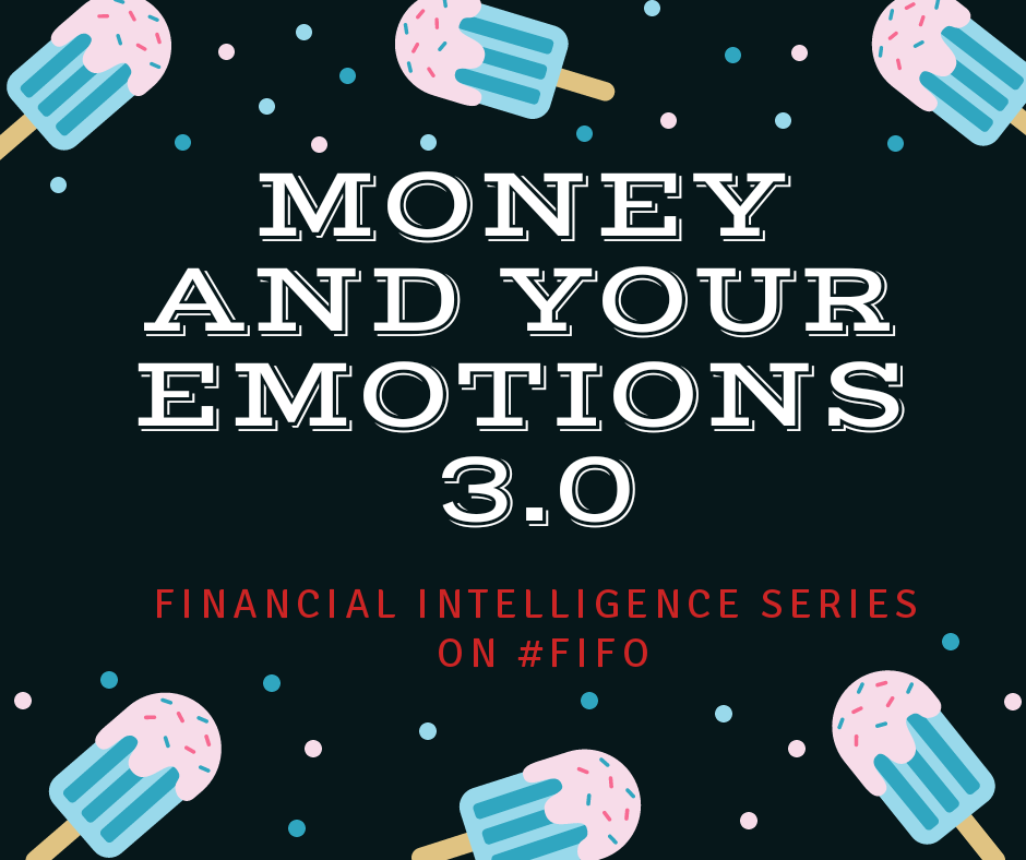 Money and Your Emotions 3.0
