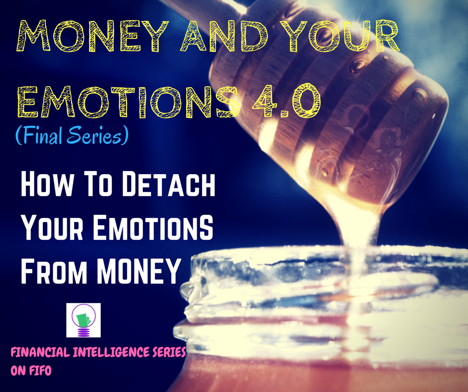 Money and Your Emotions 4.0