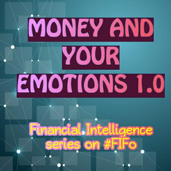 Money and Your Emotions 1.0