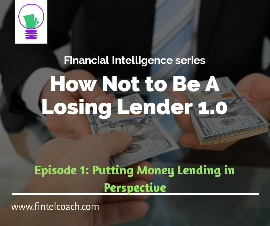 How not to be a losing lender, FINTEL Coach