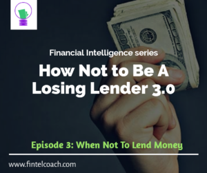 How Not To Be a Losing Lender 3.0