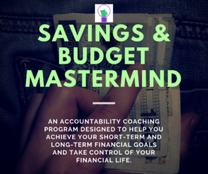 Savings and Budget Mastermind, #fintelcoach, #sbmastermind